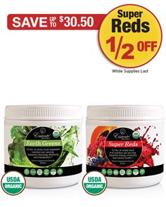 Sale: Earth Greens Tub Buy 1 Get Super Reds Tub 1/2 OFF
